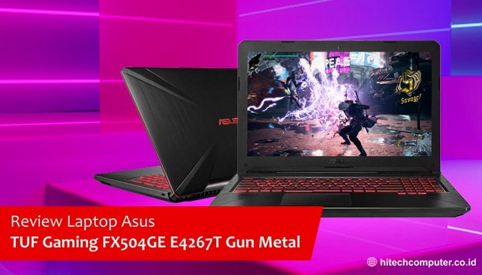 review singkat laptop asus gaming fx504ge e4267t